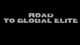 CS:GO Road to Global Elite - motivation