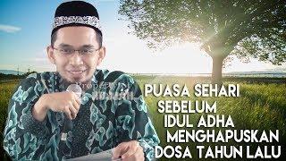 Puasa Sehari Sebelum Idul Adha Menghapuskan Dosa Setahun Lalu  || Ustadz Adi Hidayat Lc MA 2017 Video