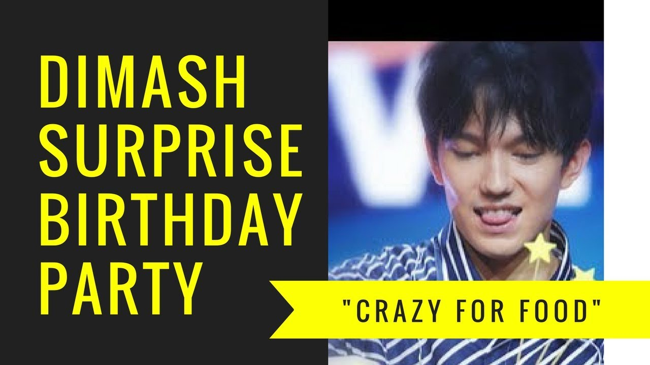 dimash s surprise night birthday party crazy for food