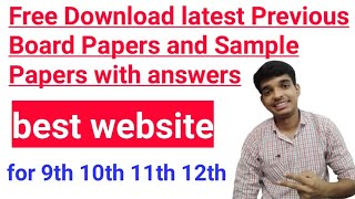 Best website for download all board previous paper and latest sample paper with answer