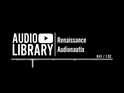 Renaissance - Audionautix