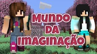 Minecraft Mundo da Imaginação - EXPLOSÃO #01