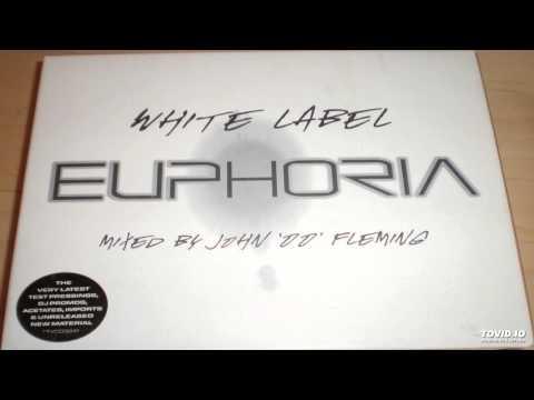 John '00' Fleming - White Label Euphoria (CD1)