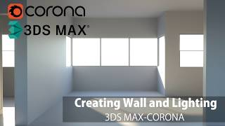 Gambar cover 3ds Max Corona- Creating Wall and Lighting (Basics)