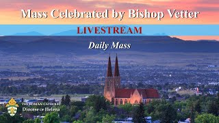 Daily Mass with Bishop Vetter | Wednesday, April 15, 2020