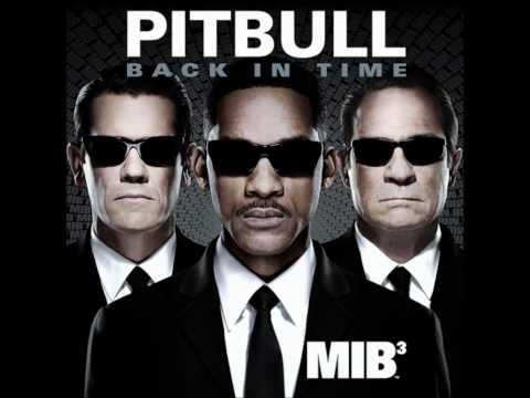 Pitbull - Back in Time  ft.Men In Black 3