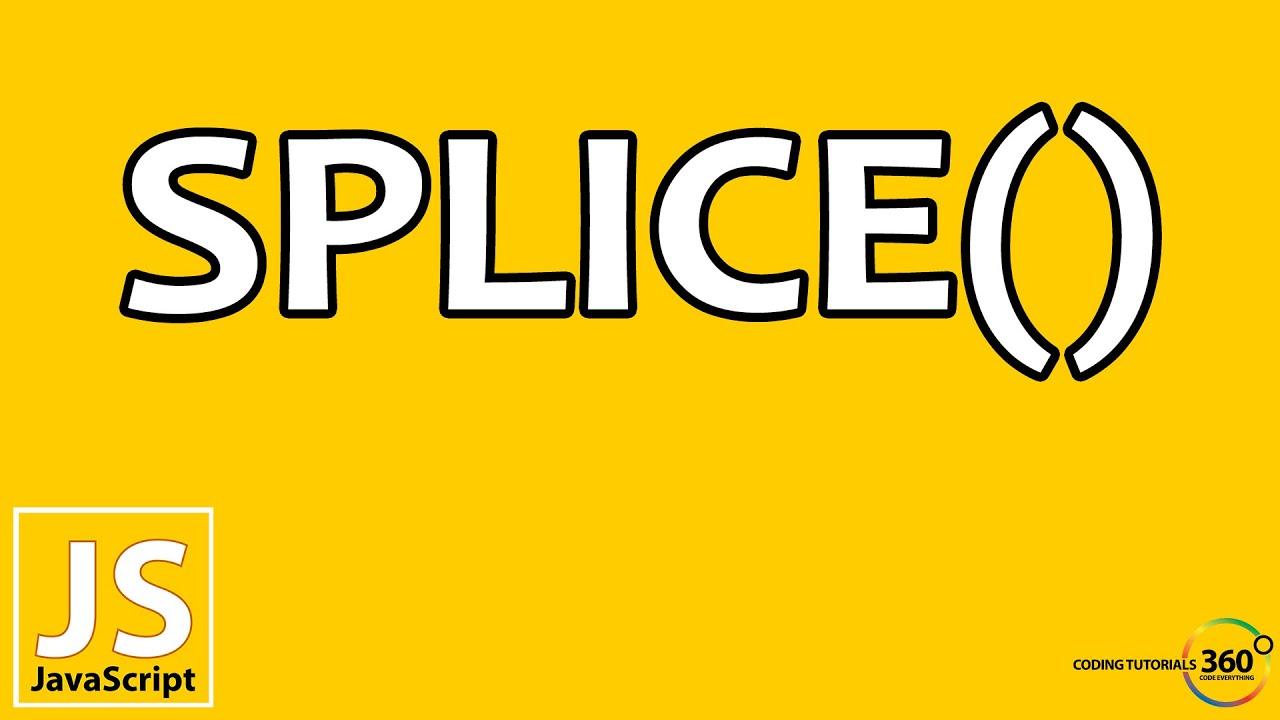 Splice Array Methods in JavaScript - YouTube