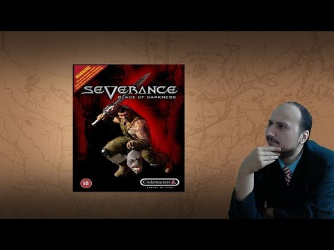 Gaming History: Severance Blade of Darkness
