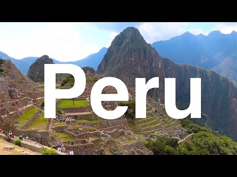 Visiting Peru: Machu Picchu, Cusco, Valle Sagrado, Lima