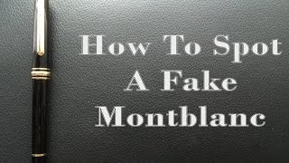 How to Spot a Fake Montblanc
