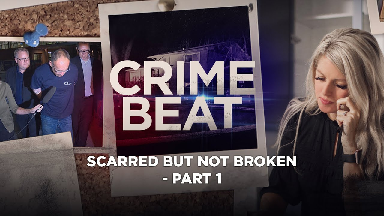 Crime Beat Podcast   Scarred but not broken - Part 1