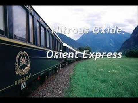 Nitrous Oxide - Orient Express