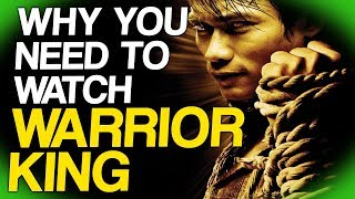 why-you-need-to-watch-warrior-king-fact-fiend-focus