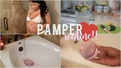 My Pamper Routine | Pregnancy Edition!