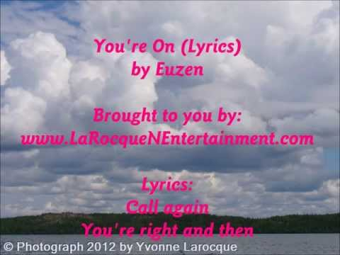 You're On (Lyric) Video - Euzen