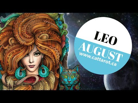 💞 LEO AUGUST 2017 TAROT***WOW Leo! Unstoppable! Major turning point forward!***