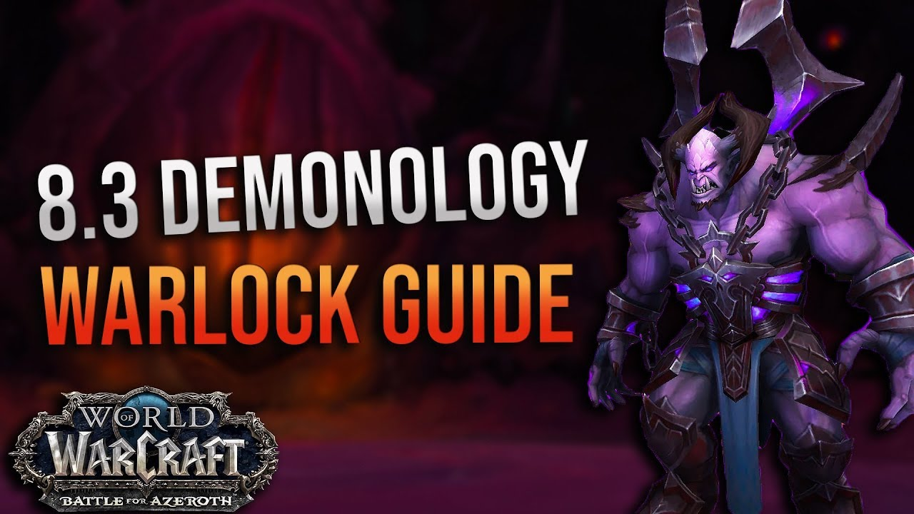8 3 Demonology Warlock Dps Guide Mythic And Ny Alotha Corruption Essences Talents And More Youtube