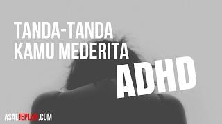 FAQ ADHD #3: Trik ADHD Bisa Menyesuaikan Diri.