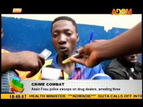 Assin Fosu swoops on drug dealers, arresting three
