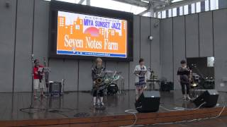 """Seven Notes Farm"" MIYA SUNSET JAZZ に出演す!"