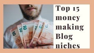 top 15 blog niches that make money