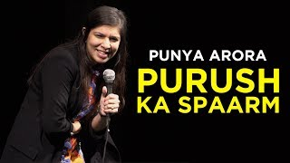 Purush Ka Sparm | Stand up Comedy by Punya Arora