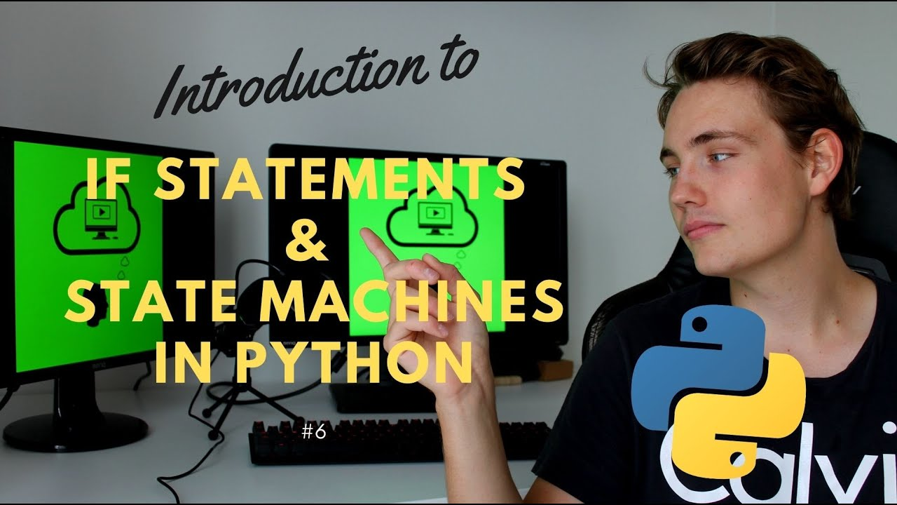If Statements and State Machines in Python