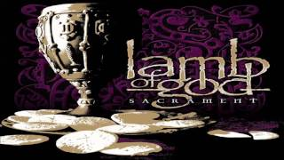 Lamb Of God Sacrament Full Album MP3