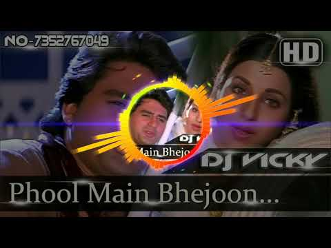Phool Main Bhejoon ( Desi Electro Mix ) DjVickyDhanbad.In