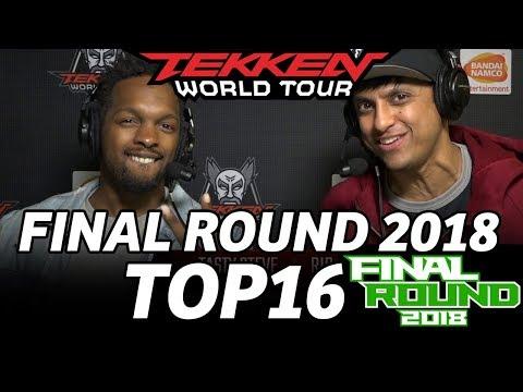 FINAL ROUND 2018 TEKKEN TOP16 (TIMESTAMP)