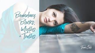 Boundary Blocks, Myths and Truths - Terri Cole - Boundary Bootcamp 2018