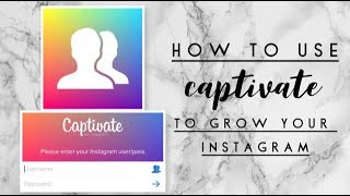 How to use Captivate to grow your Instagram