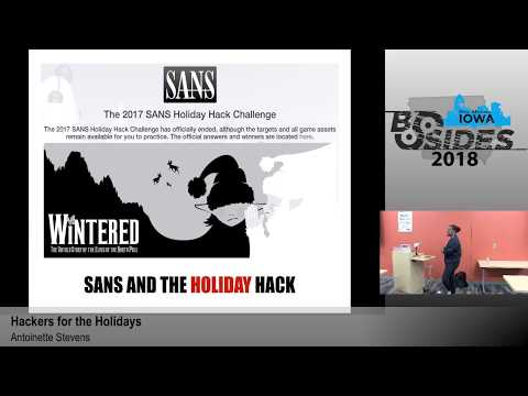 """BSides Iowa 2018: """"Hacker for the Holidays"""""""