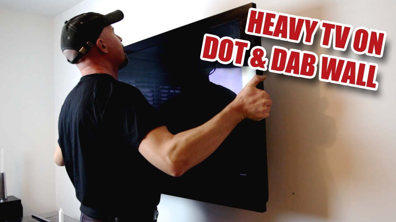 Hanging A Heavy Tv On Dot And Dab Drywall Plasterboard 43