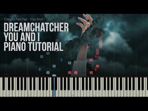 Tutorial [SAD PIANO] DREAMCATCHER - YOU AND I