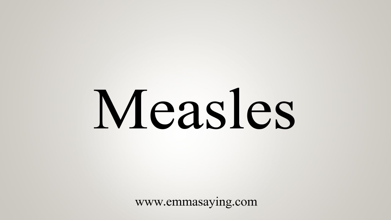 How To Say Measles