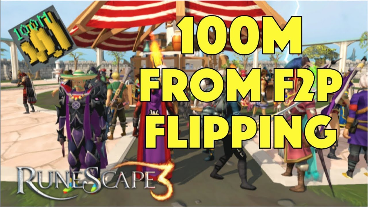 Making 100 Mil Flipping F2P Items in the Grand Exchange, Runescape 3 (2018)