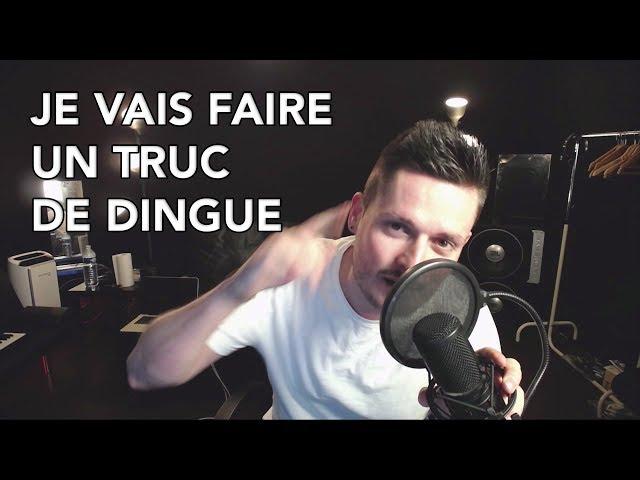 JE VAIS FAIRE UN TRUC DE DINGUE (Objectif 30 000 Facebook)