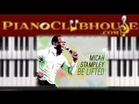 🎹   BE LIFTED - Micah Stampley (easy gospel piano tutorial lesson)