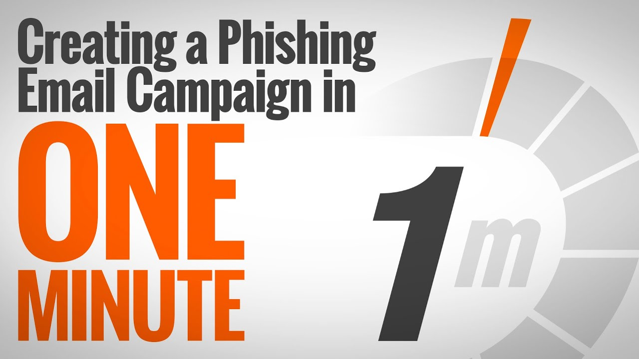 Creating A Simulated Phishing Campaign In One Minute