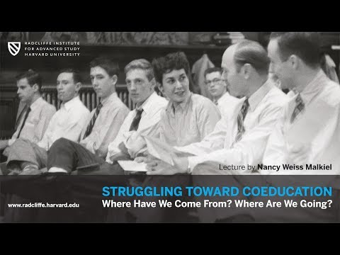 Struggling toward Coeducation | Nancy Weiss Malkiel || Radcliffe Institute