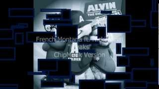 "French Montana ""Freaks"" ft. Nicki Minaj Chipmunk/Chipettes Version w/Lyrics"
