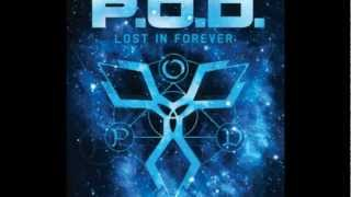 P.O.D. - Lost in Forever (With Lyrics)