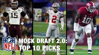 NFL Mock Draft 2.0 - The Top 10 Picks | NFL