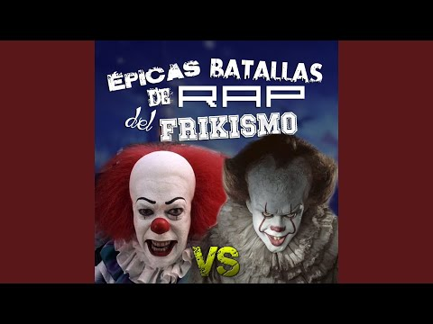 Pennywise (Cl‡sico) vs Pennywise (Moderno) �picas Batallas De Rap Del Frikismo