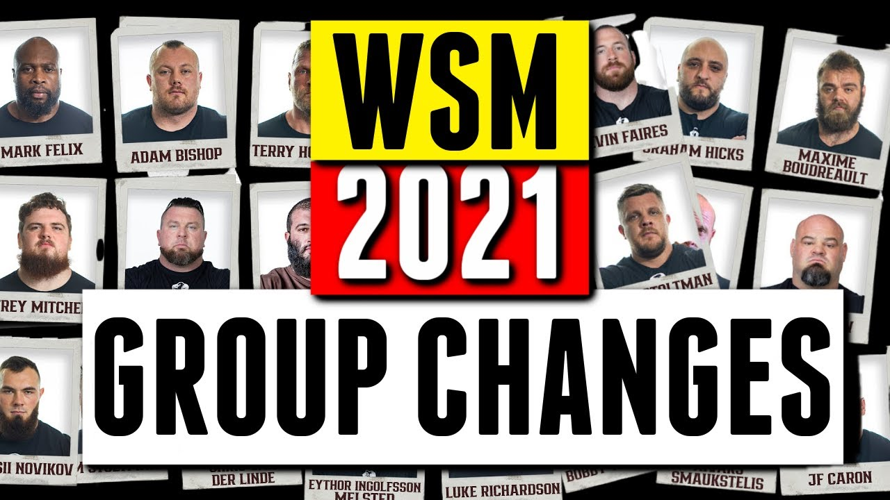 Group Changes at The World's Strongest Man 2021