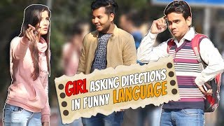 Girl Asking Direction in Funny Language - Prank In India | The HunGama Films