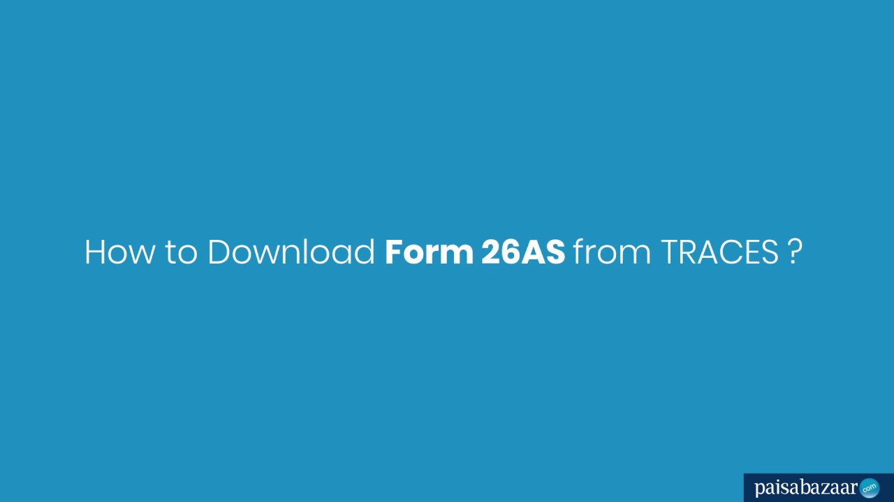 How to Download Form 26AS from TRACES