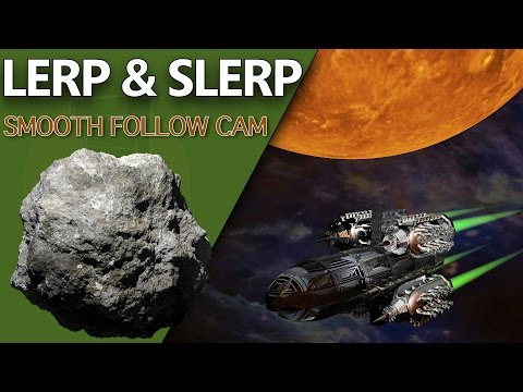 Smooth FollowCam With Lerp & Slerp - Unity 3D Game Development: Week 3 Game