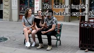 LIGANDO CANADIENSES HABLANDO EN ESPAÑOL | PICKING UP CANADIANS JUST TALKING IN SPANISH